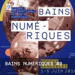 9eme biennale Bains Numeriques